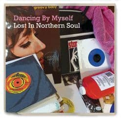 Various<br>Dancing By Myself - Lost In Northern Soul<br>CD, Comp